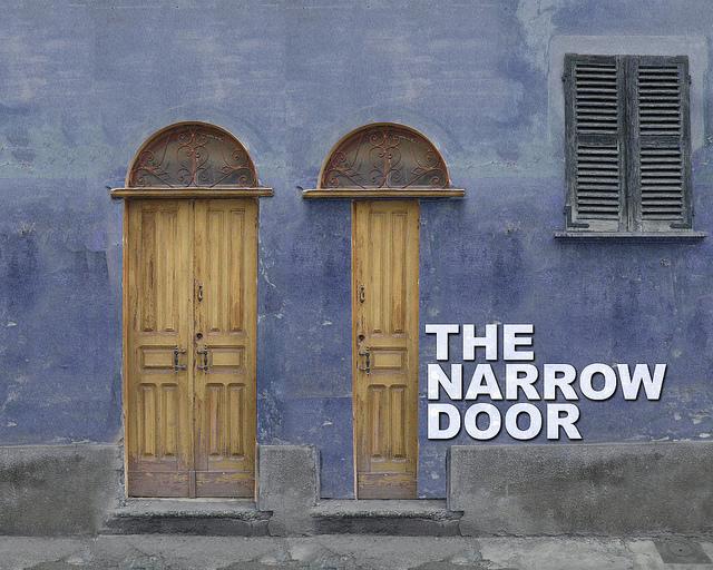 the narrow door