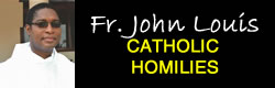 Homilies of Very Rev. Fr. John Louis